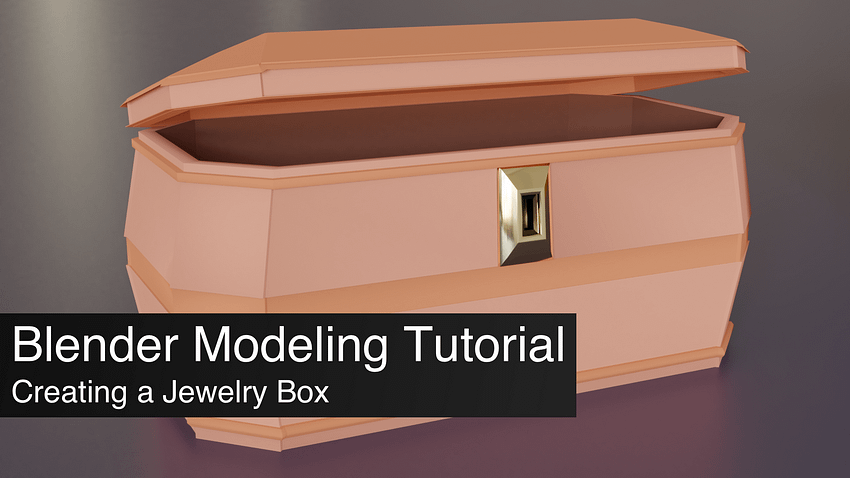Blender 2.8 Modeling Tutorial of a Jewelry Box