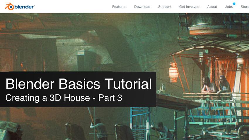 blender basics tutorial creating a 3d house part 3
