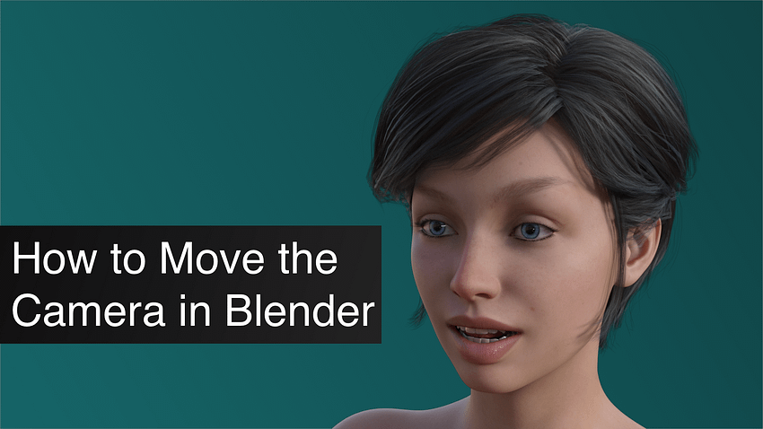 How to Move the Camera in Blender Tutorial