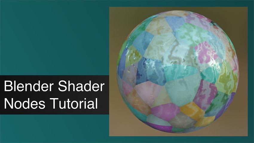 Blender Shader Nodes Tutorial