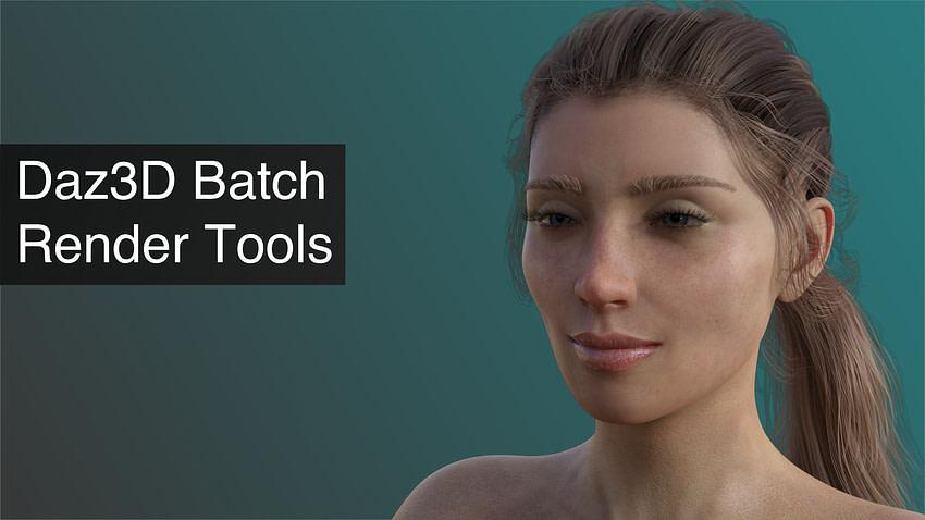 Daz3D Batch Render Tools for Daz Studio