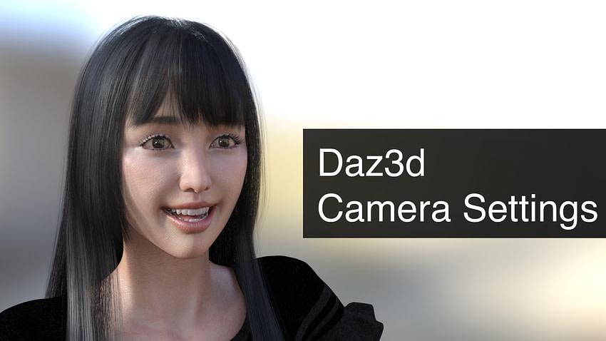 daz3d camera settings