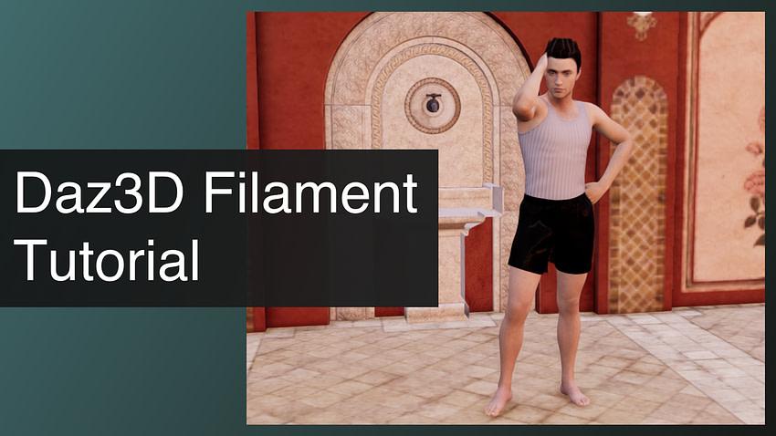 Daz3D Filament Tutorial