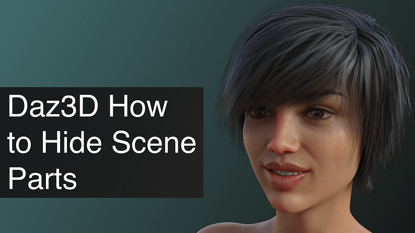 Daz3D How to Hide Scene Parts That Are Not Selectable