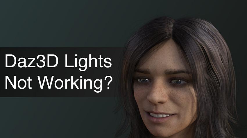 Daz3D Lights Not Working Tips