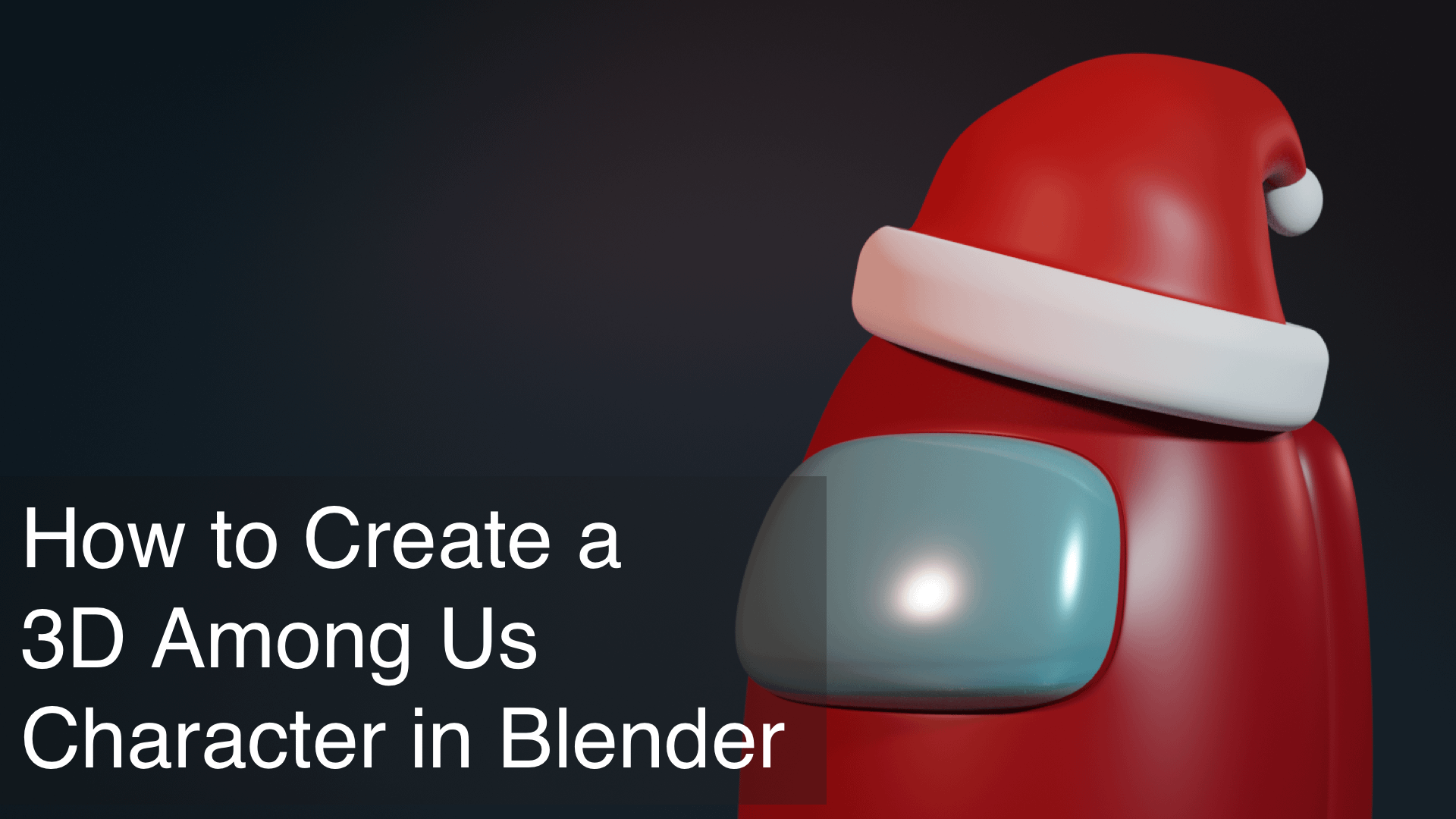 How To Create A 3d Among Us Game Character With Blender Renderguide Com